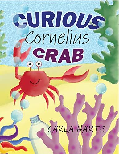 Curious Cornelius Crab (English Edition)