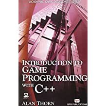 Introduction to Game Programming with C++ by Alan Thorn (2007-09-05)