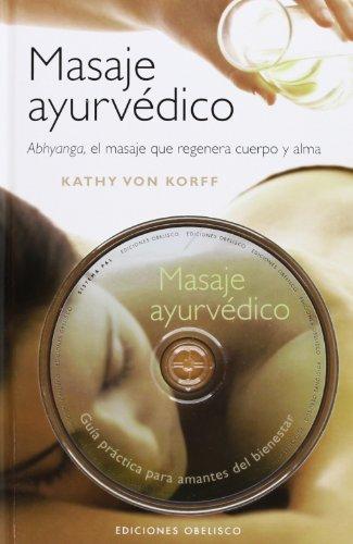 Masaje ayurvédico + DVD (SALUD Y VIDA NATURAL) por KATHY VON KORFF MARTIN