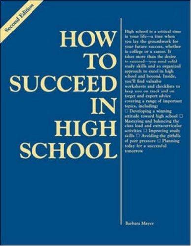 How to Succeed in High School by Barbara Mayer (1999-11-02) par Barbara Mayer