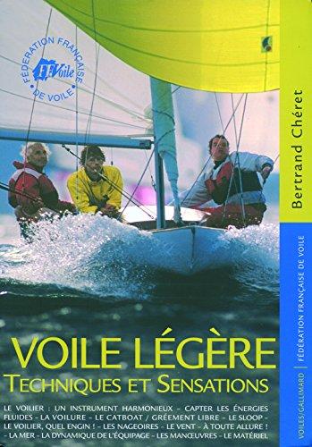Voile légère: Techniques et sensations par Bertrand Chéret