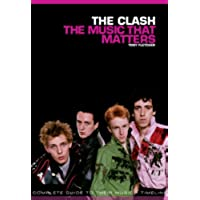 The Clash: The Music That Matters - The Clash Punk Band
