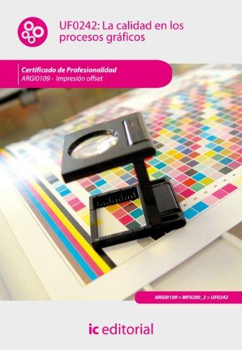 La calidad en los procesos gráficos. ARGI0109 por María Asunción Borrego Jiménez