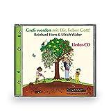 Groß werden mit Dir, lieber Gott!: CD