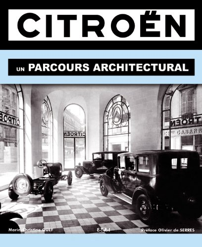 Citroën : Un parcours architectural