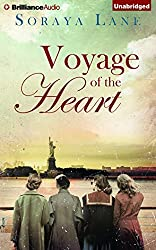Voyage of the Heart by Soraya Lane (2014-11-18)