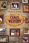 Canot ? Western par Laurette