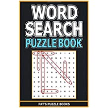 Word Search Puzzle Book: Word Search Puzzle Books For Adults & Teens