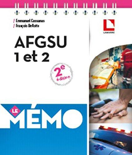 AFGSU 1 et 2: Urgences vitales, urgences potentielles, risques collectifs, règles d'hygiène