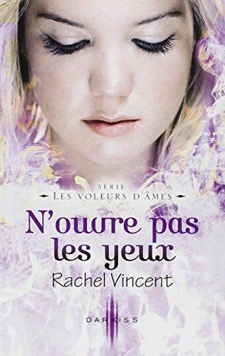N'ouvre pas les yeux par Rachel Vincent