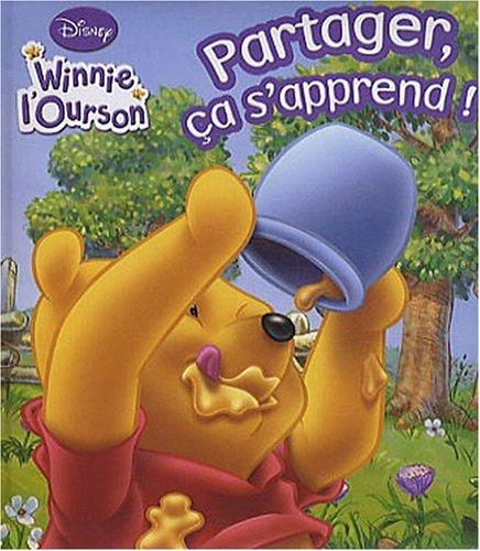 Winnie l'Ourson : Partager, ça s'apprend !