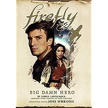 Firefly: Big Damn Hero (English Edition)