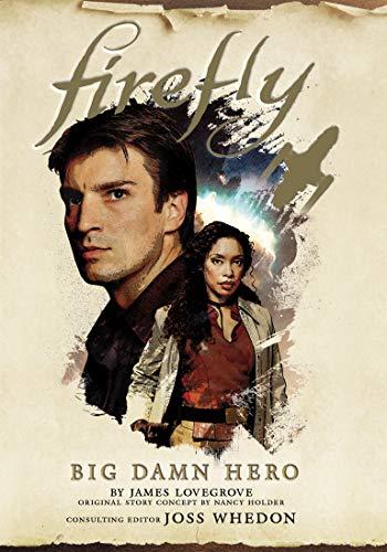 (Firefly: Big Damn Hero (English Edition))