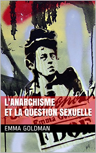 L'Anarchisme et la question sexuelle