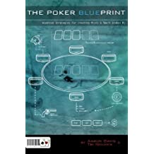 The Poker Blueprint: Advanced Strategies for Crushing Micro & Small Stakes NL by Tri Nguyen (2010-02-15)