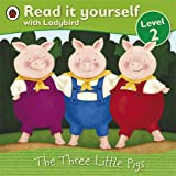 Image de Read It Yourself: the Three Little Pigs - Level 2 (Leelo Tu Mismo Con Ladybird/Read It Yourself With Ladybird: Level 2)