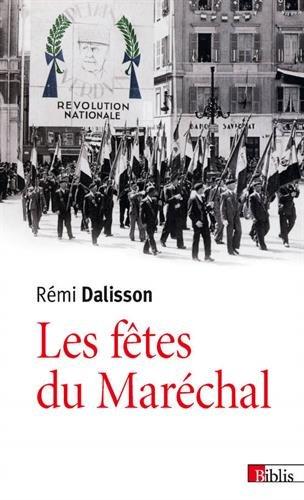 Les Fêtes du Maréchal par Remi Dalisson
