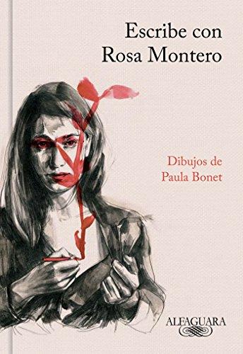 Escribe con Rosa Montero (FUERA COLECCION ALFAGUARA ADULTOS) por Rosa Montero