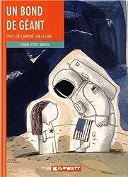 Un bond de géant : 1969, on a marché sur la lune