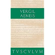 Aeneis: Lateinisch - Deutsch (Sammlung Tusculum)