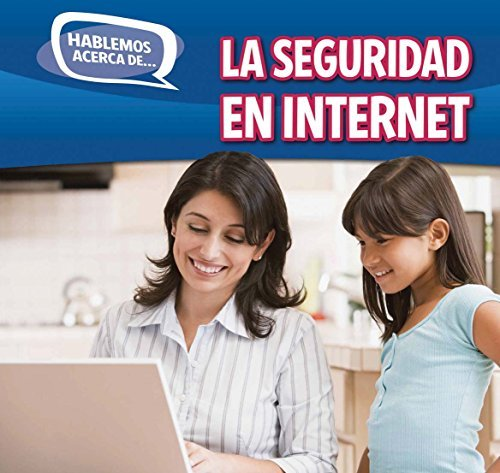La Seguridad En Internet (Online Safety) (Hablemos Acerca de... (Let's Talk about It)) by Caitie McAneney (2015-01-06)