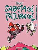 Le Génie des alpages, tome 11 - Sabotage et pâturage