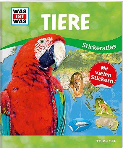 WAS IST WAS Sticker-Atlas Tiere: Über 100 Sticker, Infos zu Tierwanderungen, bedrohten Tierarten und Tierrekorden (Wüste Tiere)
