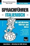 Sprachführer Deutsch-Italienisch und Thematischer Wortschatz mit 3000 Wörtern - Andrey Taranov