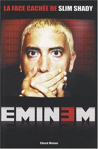 Eminem : La face cachée de Slim Shady