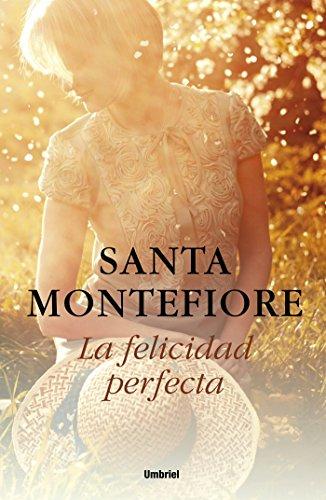 La felicidad perfecta (Umbriel narrativa) por Santa Montefiore