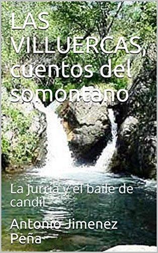 LAS VILLUERCAS, cuentos del somontano: La Jurría y el baile de candil por Antonio Jimenez Peña