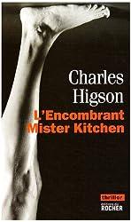 L'Encombrant Mister Kitchen