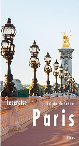 Lesereise Paris: Das Parfum einer Stadt (Picus Lesereisen) (Parfums Cafe)