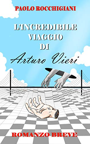 L'incredibile viaggio di Arturo Vieri