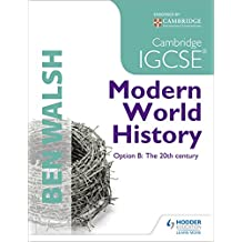 Cambridge IGCSE Modern World History (History In Focus)