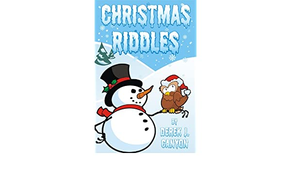 Christmas Riddles Rhyming Riddles Book 2 Ebook Derek J Canyon