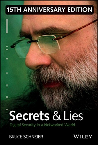 Secrets and Lies: Digital Security in a Networked World por Bruce Schneier
