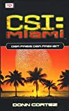 CSI Miami: Nackte Wahrheit.