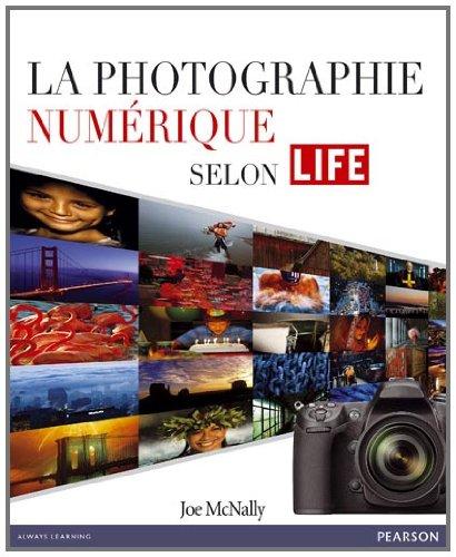 La photographie numérique selon LIFE