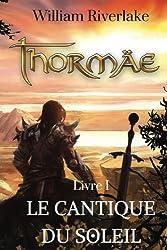 Thormaë: Le Cantique du Soleil