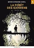Image de La Forêt des Gardiens, épisode 5: Les félis
