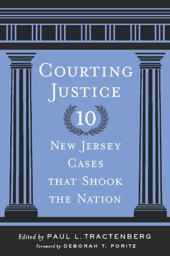 Courting Justice: Ten New Jersey Cases That Shook the Nation (Rivergate Regionals Collection) (English Edition)