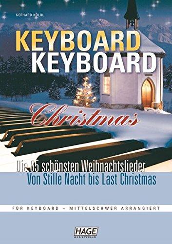 Keyboard Keyboard Christmas: Das ultimative Weihnachts-Spielbuch für fortgeschrittene Keyboardspieler