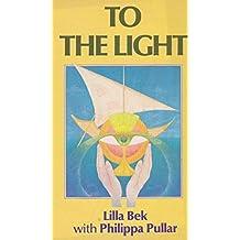To the Light (Mandala Books)