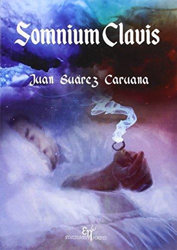 Somnium Clavis por Juan Suárez Caruana