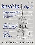Schule Der Bogentechnik Op. 2 -Für Kontrabass- (Als Anfertigung (Print on demand) lieferbar): Lehrmaterial für Kontrabass