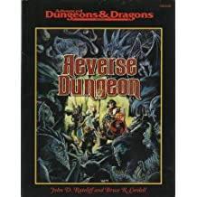Reverse Dungeon (Dungeons & Dragons) by John D. Rateliff (2000-05-06)