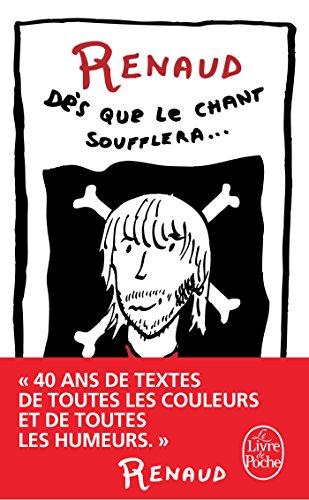 Dès que le chant soufflera - Nouvelle édition par Renaud