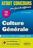 Culture Générale Concours d'Entrée aux Grandes Écoles ECS ECE