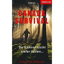 Canada Survival: Du kannst nicht tiefer fallen…